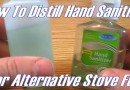Convert Hand Sanitizer Into Alcohol Fuel