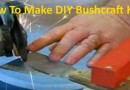 Make DIY Bushcraft Knife