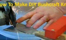 Make DIY Bushcraft Knife