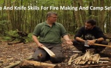 Axe And Knife Skills For Fire Making And Camp Setup