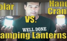 Hand Crank Lantern vs Solar Camping Lantern For Survival